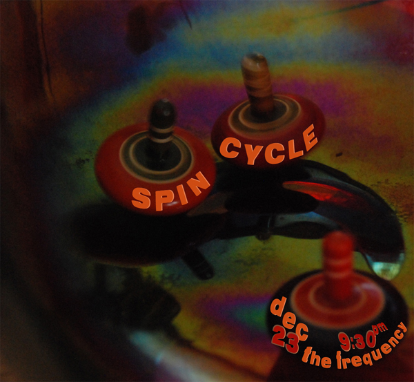 Spin Cycle  – Wed., December 23, 2009 – The Frequency