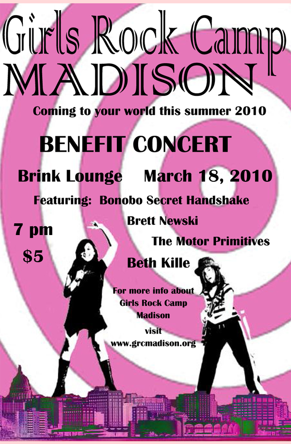 Girls Rock Camp – A Benefit – Thu., March 18, 2010 – The Brink Lounge