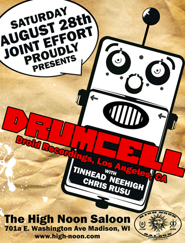 Drumcell w/ Tinhead v.s Nee High, Chris Rusu – Sat., August 28, 2010 – High Noon Saloon