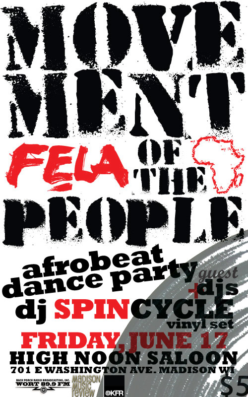 MOVEMENT of the PEOPLE Party – DJ SPINCYCLE, DJ PHIL MONEY  – Fri., June 17, 2011 – High Noon Saloon