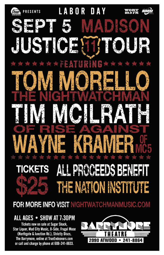 JUSTICE TOUR w/ TOM MORELLO, TIM McILRATH, WAYNE KRAMER – Mon., September 5, 2011 – Barrymore Theatre