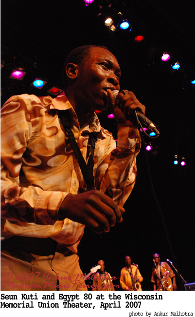 SEUN KUTI + EGYPT 80 – Thu., April 12, 2012 – Memorial Union – Wisconsin Union Theater