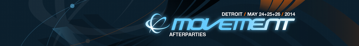 Movement 2014:  After-Party Plans