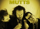 MUTTS w. MIDWEST DEATH RATTLE – Thu., May 19, 2016 – High Noon Saloon
