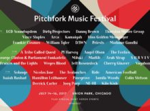 Pitchfork Music Festival 2017 line-up